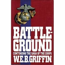 Battleground (The Corps, Book 4) by W. E. B. Griffin