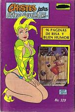 CHISTES PARA COLECCIONISTAS N.-329 from 1990 MINA Mexican Comic Jokes Sexy Girls