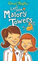 Last Term at Malory Towers, Enid Blyton | Paperback Book | Good | 9781405224086