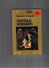 """Theodore Sturgeon """"Cristalli sognanti"""""""" Nord COSMO ORO 1° ed."""