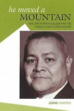 He Moved A Mountain: The Life of Frank Calder and the Nisga'a Land Cla-ExLibrary