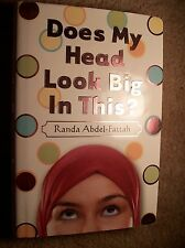 DOES MY HEAD LOOK BIG IN THIS? 2007 Hard Cover w Dust Jacket;  1st Edition L@@K