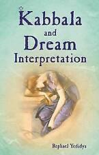 Kabbala And Dream Interpretation,Raphael Yedidya,New Book mon0000027651