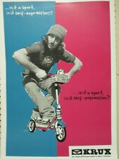 Krux skateboard trucks We Don't Make Scooters poster Flawless New Old Stock
