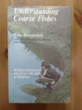 Understanding  Coarse Fishes -   Ravensdale - First