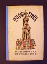 Roland  Fibel   Bremen   Ernst Kutzer  1931  Wien  Lesebuch Bremer Jugend
