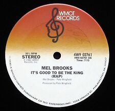 "MEL BROOKS  IT'S GOOD TO BE THE KING ORIGINAL 1982 12"" SINGLE WMOT 4W9 02761 NM"