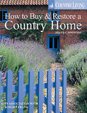 A Country Home: How to Find and Restore a Dream Property (Country Living), Count
