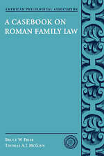 A Casebook on Roman Family Law by Thomas A. J. McGinn & Bruce W. Frier (2004)