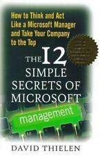 The 12 Simple Secrets of Microsoft Management: How to Think and Act Like a Micro