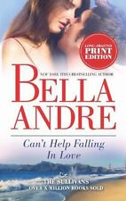 Can't Help Falling in Love #3 in the San Francisco Sullivans Series -Bella Andre