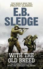 With the Old Breed: The World War Two Pacific Classic by Eugene B Sledge | Paper