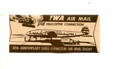 Vintage Airline Airmail Label TWA HELICOPTER CONNECTION 40th Ann Earle Ovington
