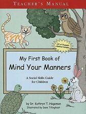 NEW My First Book of Manners: Teachers Manual with CD by Kathryn T. Hegeman