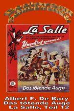 Ebook - Das tötende Auge - La Salle Band 12 von Albert F. De Bary