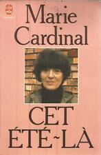 MARIE CARDINAL CET ETE-LA