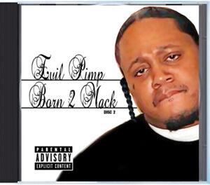 Evil Pimp - Born 2 Mack (CD) Memphis Rap