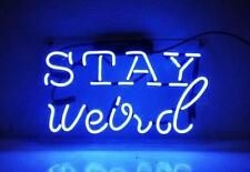 "15""x10""Stay Weird Neon Sign Light Handmade Beer Bar Pub Studio Party Wall Decor"