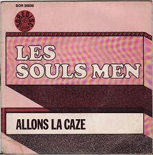 """LES SOULS MEN """"ALLONS LA CAZE"""" CALYPSO JAZZ SP SOREDISC 20036"""