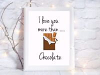 i love you more than chocolate a4 glossy Print picture gift poster unframed 3