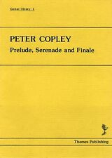 Peter Copley Prelude Serenade and Finale Learn to Play Guitar Music Book
