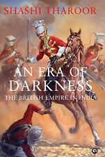 An Era of Darkness: The British Empire in India by Shashi Tharoor- NEW HARDCOVER