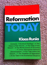 Klaas Runia REFORMATION TODAY 1968 First Edition Book Christianity Church 1st
