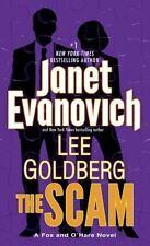 The Scam: A Fox and O'Hare Novel, Goldberg, Lee, Evanovich, Janet  Book