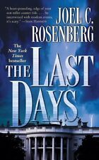 The Last Days (Political Thrillers Series #2) by Joel C. Rosenberg