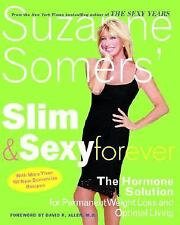 Suzanne Somers' Slim and Sexy Forever: The Hormone Solution for-ExLibrary