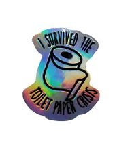 "Holographic ""I Survived the Great Toilet paper Crisis"" Decal Car Tumbler window"