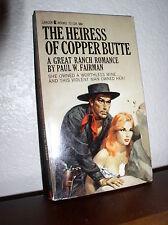 The Heiress of Copper Butte, Fairman, Paul W.