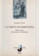 La verità de Simon Sega: modi di dire a Roncone e in Giudicarie. Disegni di Adri