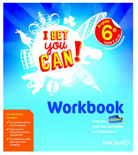 Anglais 6e cycle 3 A1-A2 I bet you can! : Workbook (Français)