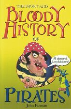 CHILDREN'S READING BOOK: THE SHORT AND BLOODY HISTORY OF PIRATES