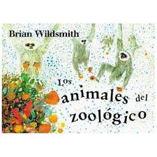 Los Animales del Zoologico = Brian Wildsmith's Zoo Animals (Board Book)