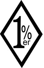 1%er One Percent Outlaw Biker Vinyl Sticker Decal- Choose Size & Color