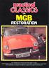 Practical Classics & Car Restorer on MG MGB Restoration Manual