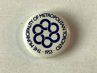 VINTAGE 1953 The Municipality of Metropolitan Toronto - Pinback Button