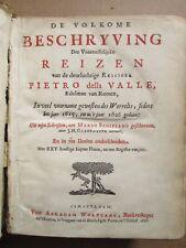 DELLA VALLE : DE VOLKOME BESCHRYVING DER VOORTRESSELIJCKE REISEN.., 1666. 25 pl.