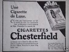 PUBLICITÉ CHESTERFIELD UNE CIGARETTE DE LUXE