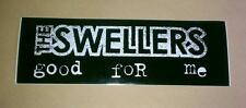 THE SWELLERS GOOD FOR ME FUELED BY RAMEN CASE AMP MUSIC STICKER