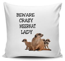 Beware Crazy MEERKAT LADY Novelty Cushion Cover