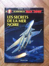 BUCK DANNY 45 LES SECRETS DE LA MER NOIRE EO PROCHE DU NEUF (A53)