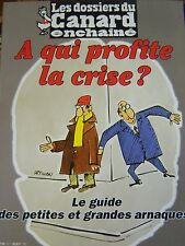 LES DOSSIERS DU CANARD N° 61 de 1996  A QUI PROFITE LA CRISE ?