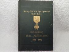 Military Order-Loyal Legion of the US Commandery of the State of Mass. 1882 Book