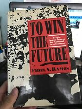 To Win The Future by Fidel V. Ramos with Autograph or signature Former President