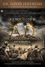 A. D. the Bible Continues en ESPA?OL : La Revoluci?n Que Cambia Al...  (ExLib)