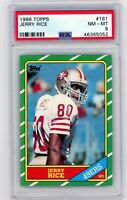 JERRY RICE 1986 Topps Rookie Card RC #161 PSA 8 NM-MT HOF San Francisco SF 49ers