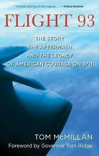 Flight 93 : The Story, the Aftermath, and the Legacy of American Courage On...
